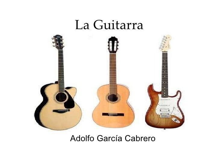 La Guitarra Adolfo García Cabrero
