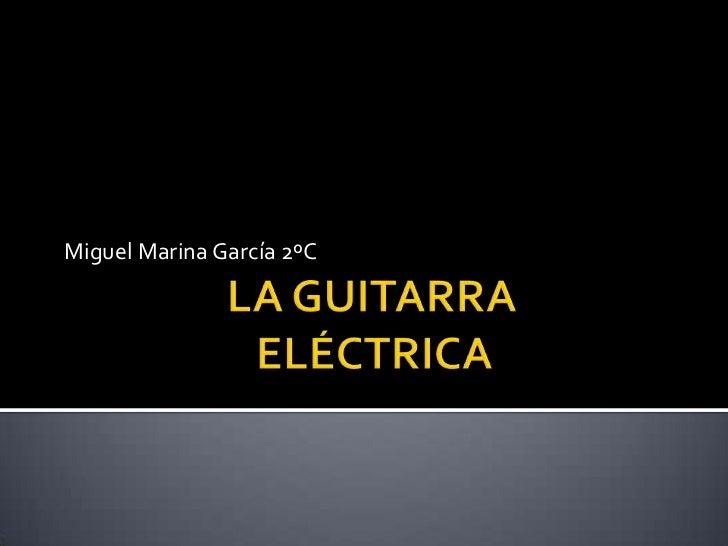 Miguel Marina García 2ºC