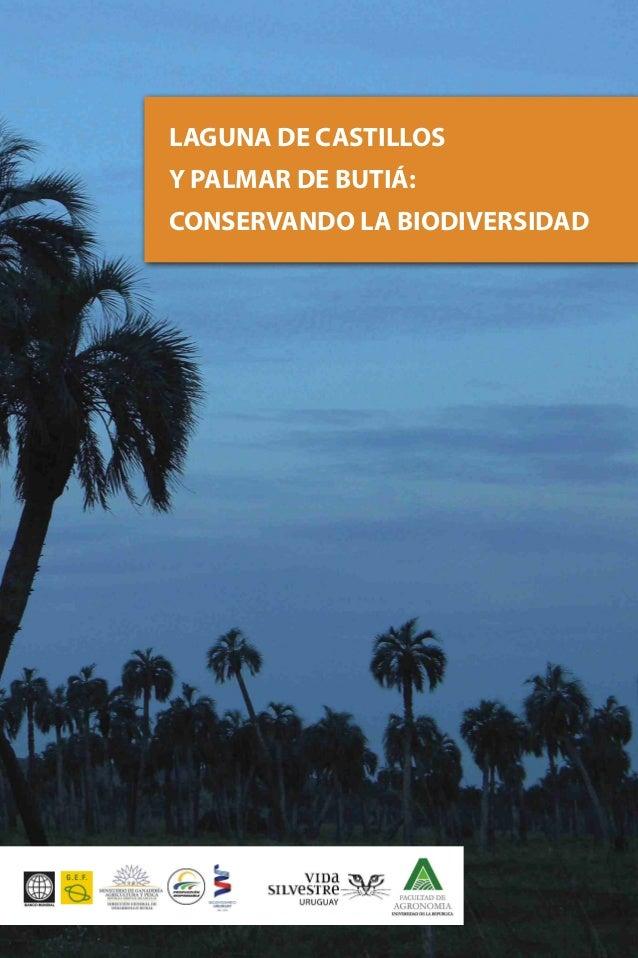 LAGUNA DE CASTILLOS Y PALMAR DE BUTIÁ: CONSERVANDO LA BIODIVERSIDAD