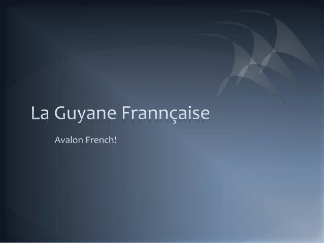La guyane frannçaise