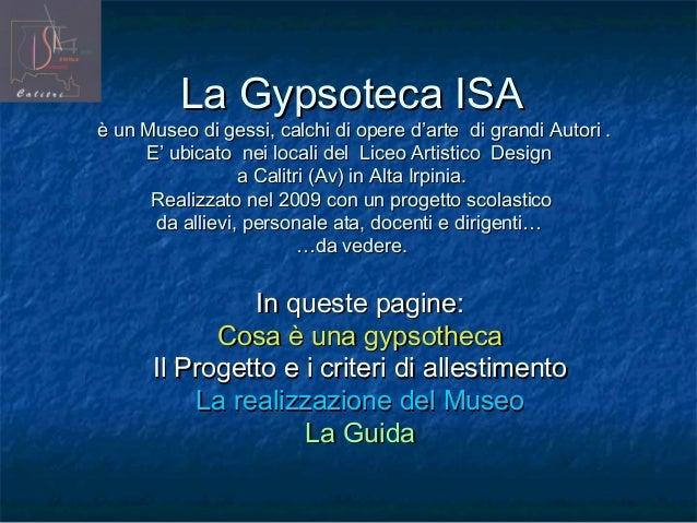 La Gypsoteca ISA di Calitri, un museo dei gessi in Alta Irpinia