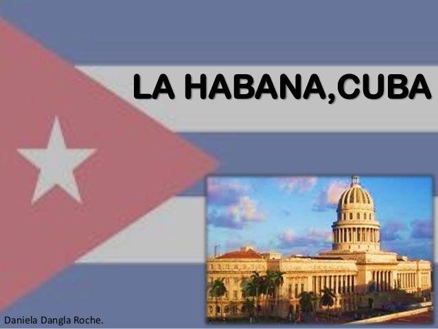 LA HABANA,CUBA Daniela Dangla Roche.