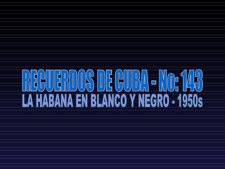 La Habana En Blanco Y Negro