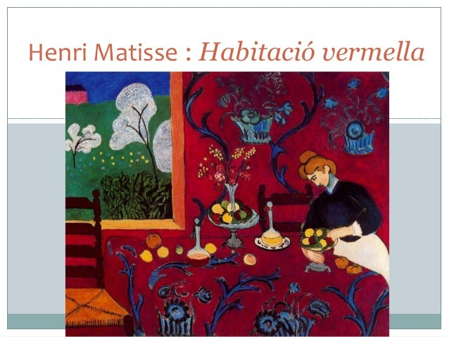 Henri Matisse : Habitació vermella