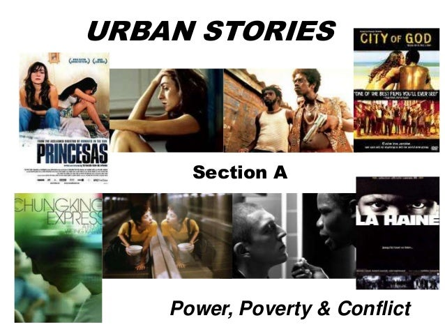 URBAN STORIES Power, Poverty & Conflict Section A