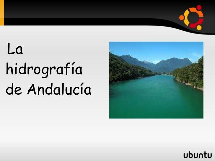 Lahidrografíade Andalucía
