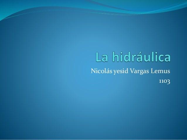 Nicolás yesid Vargas Lemus 1103