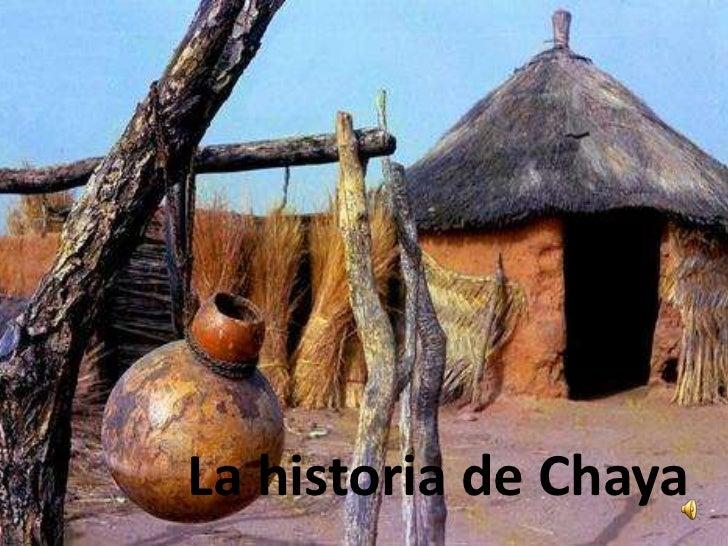 La historia de Chaya