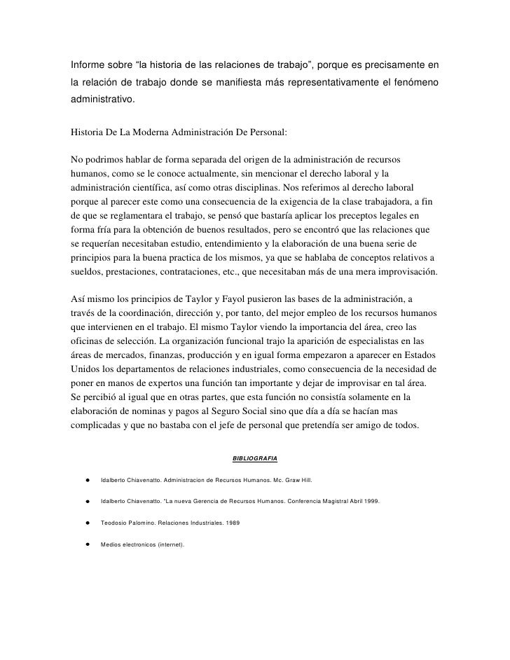 """Informe sobre """"la historia de las relaciones de trabajo"""", porque es precisamente en la relación de trabajo donde se manifi..."""