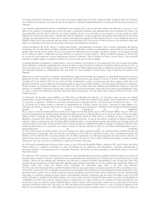La historia del Ejército ecuatoriano va de la mano con la gesta imperecedera del 10 de Agosto de 1809, cuando al albor de ...