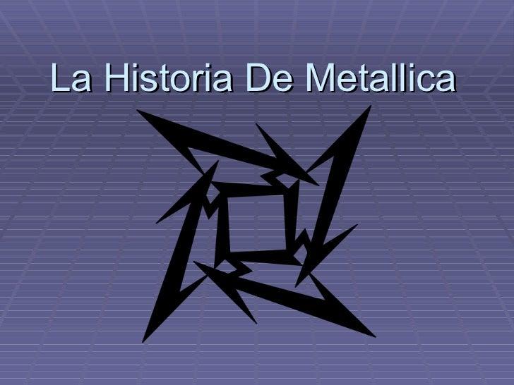 La Historia De Metallica
