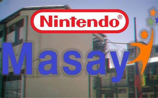 Nintendo es una compañía Japonesa que se fundó en elaño de 1989 por Fusajiro Yamauchi, en ese entonces laempresa fue funda...