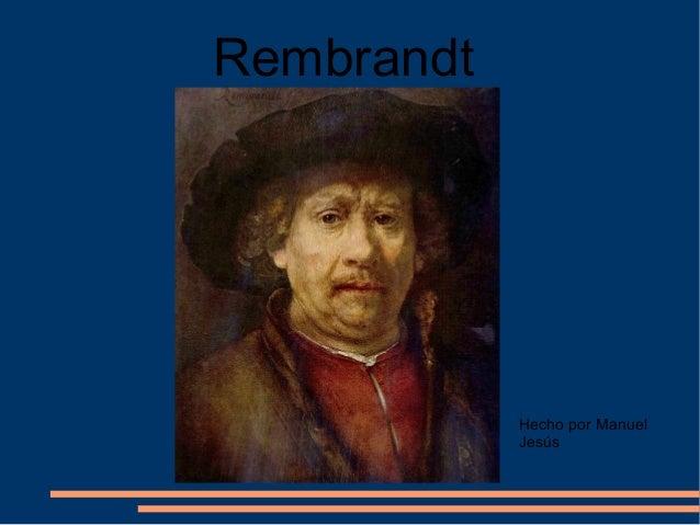 La historia de rembrant. manuel