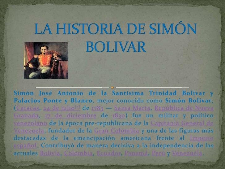 La historia de simón bolivar