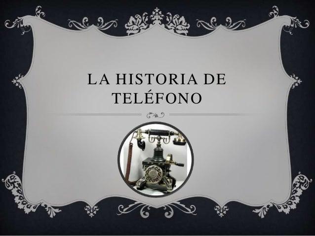 LA HISTORIA DE TELÉFONO