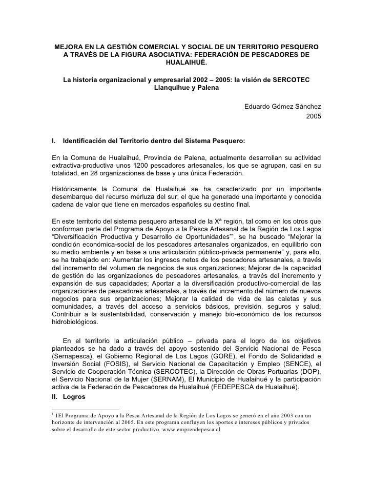 MEJORA EN LA GESTIÓN COMERCIAL Y SOCIAL DE UN TERRITORIO PESQUERO       A TRAVÉS DE LA FIGURA ASOCIATIVA: FEDERACIÓN DE PE...