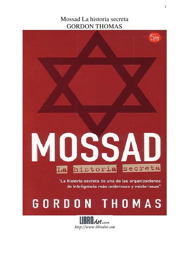 1Mossad La historia secreta GORDON THOMAS     http://www.librodot.com