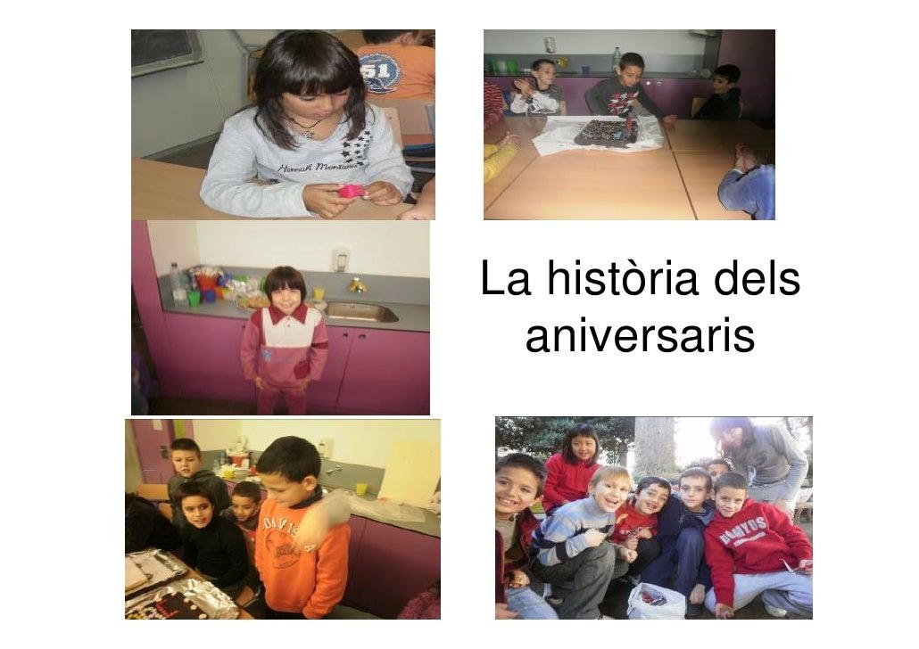 La HistòRia Dels Aniversaris