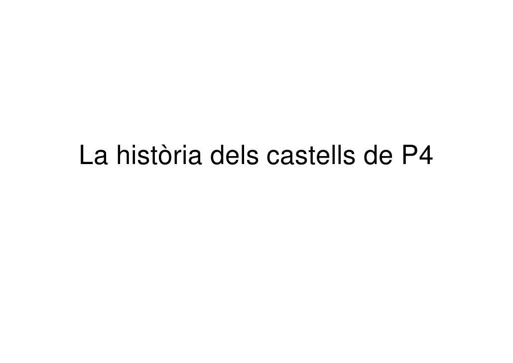 La HistòRia Dels Castells De P4