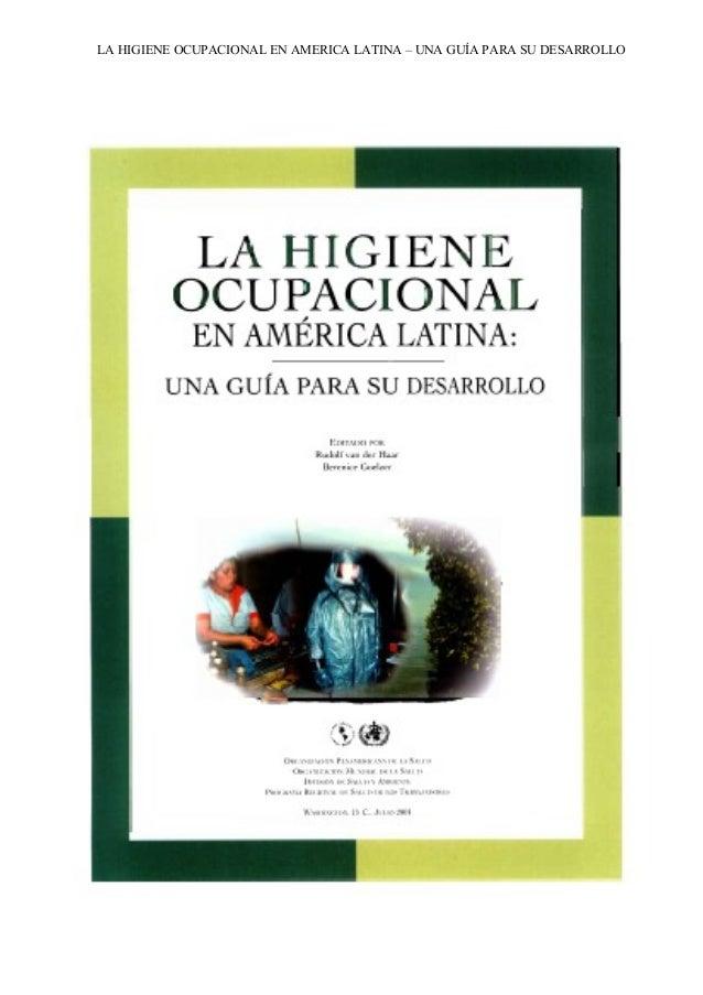 La Higiene Ocupacional en America Latina Guia para su desarrollo OPS/OMS  comentarios am
