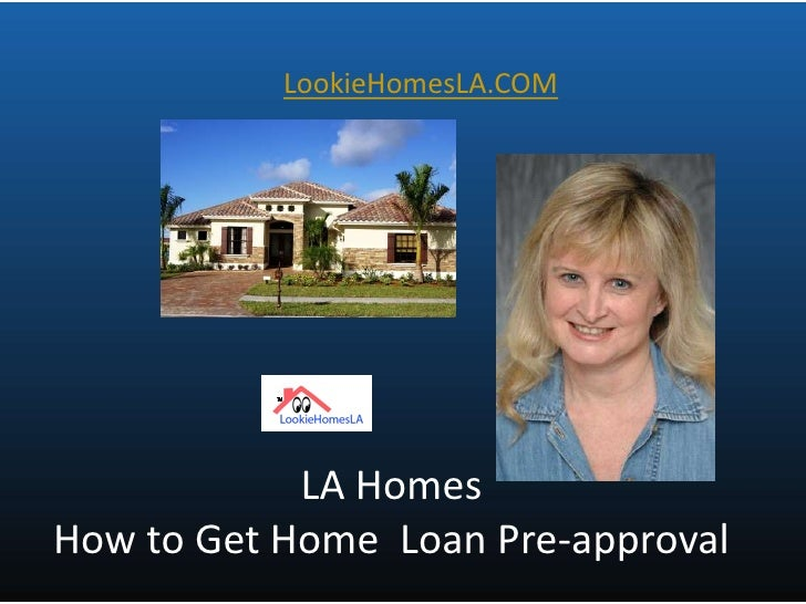 La Homes   How To Get Home Loan Approval