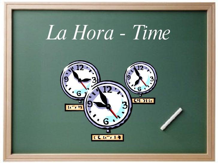 La Hora - Time