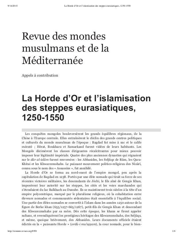 9/14/2015 La Horde d'Or et l'islamisation des steppes eurasiatiques, 1250-1550 http://remmm.revues.org/8991 1/6 Revue des ...