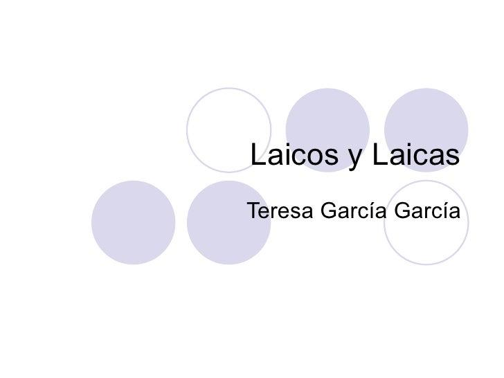 Laicos y Laicas Teresa García García