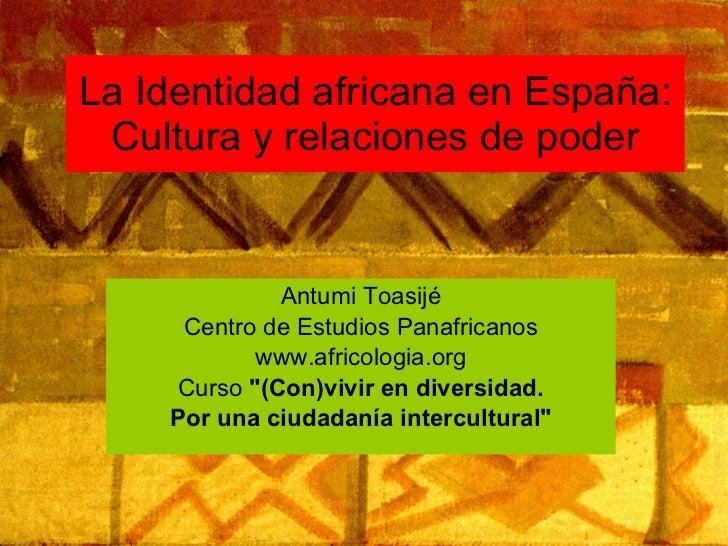 La identidad africana en españa