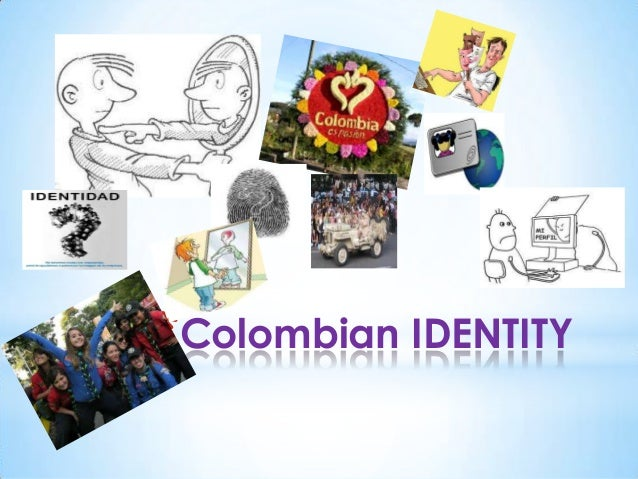 La identidad  colombiana (Identity and...)