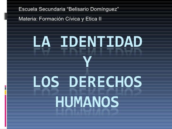 La Identidad   Y             Los Derechos Humanos