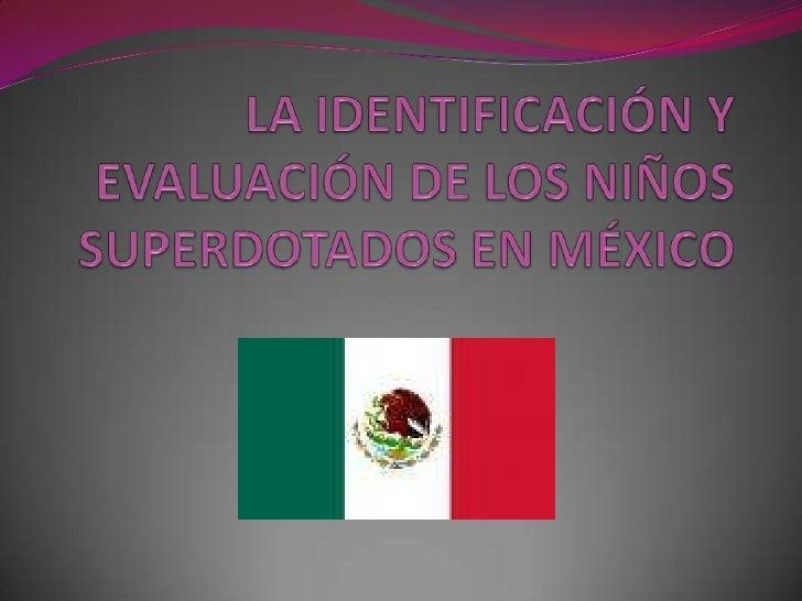  En México, con la puesta en marcha en 1985 del   proyecto Capacidades y Aptitudes Sobresalientes   (CAS), se seguía un p...