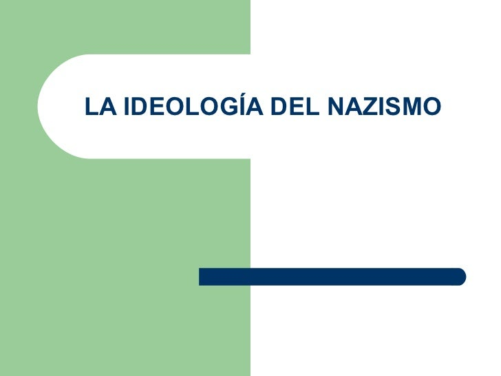 La ideología del nazismo
