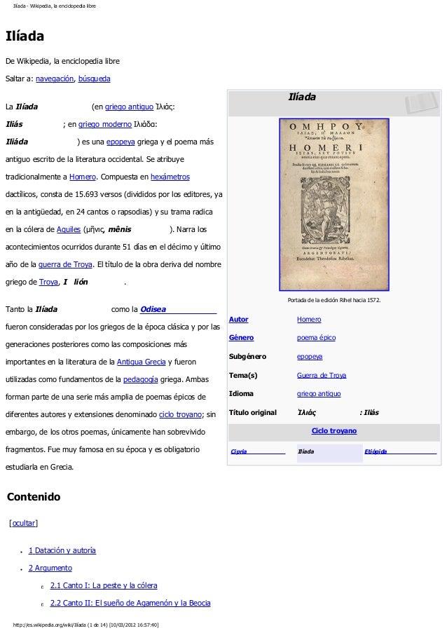 Ilíada - Wikipedia, la enciclopedia libre Ilíada De Wikipedia, la enciclopedia libre Saltar a: navegación, búsqueda Ilíada...