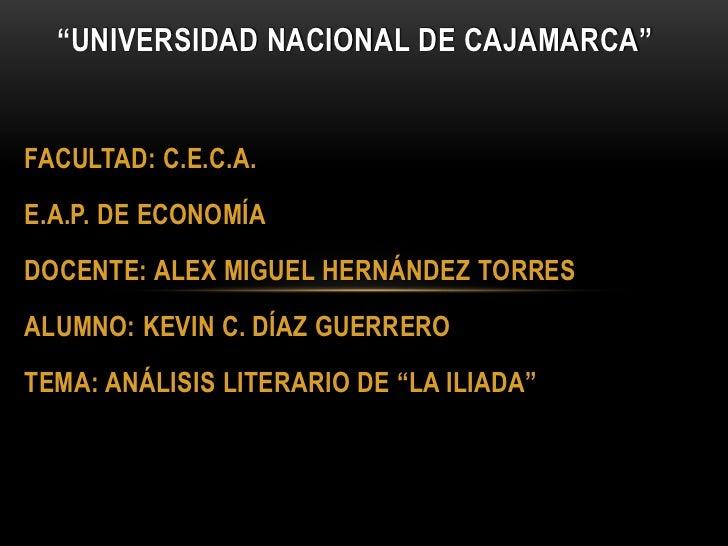 """""""UNIVERSIDAD NACIONAL DE CAJAMARCA""""<br />FACULTAD: C.E.C.A.<br />E.A.P. DE ECONOMÍA<br />DOCENTE: ALEX MIGUEL HERNÁNDEZ TO..."""