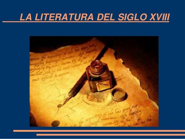 LA LITERATURA DEL SIGLO XVIII