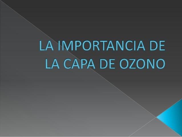 La importancia de la capa de ozono