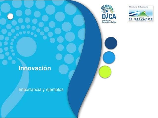 Innovación Importancia y ejemplos