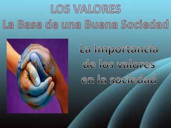importancia de la sociedad: