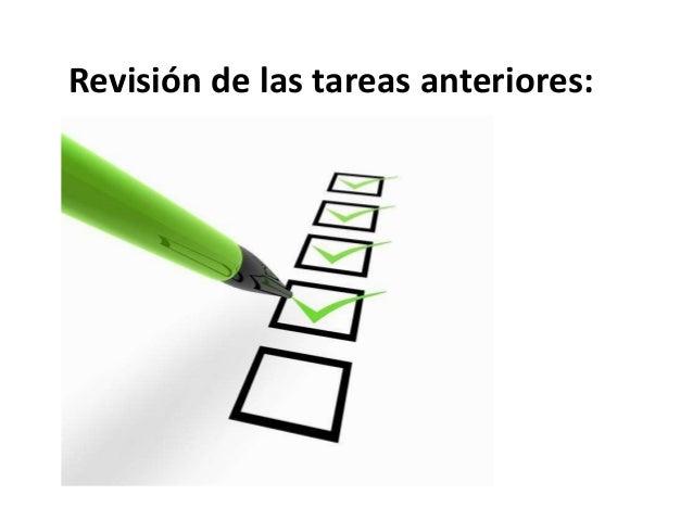 Revisión de las tareas anteriores: