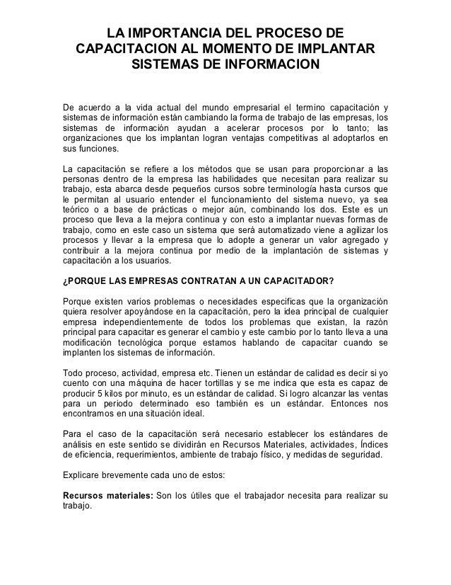 LA IMPORTANCIA DEL PROCESO DE   CAPACITACION AL MOMENTO DE IMPLANTAR          SISTEMAS DE INFORMACIONDe acuerdo a la vida ...