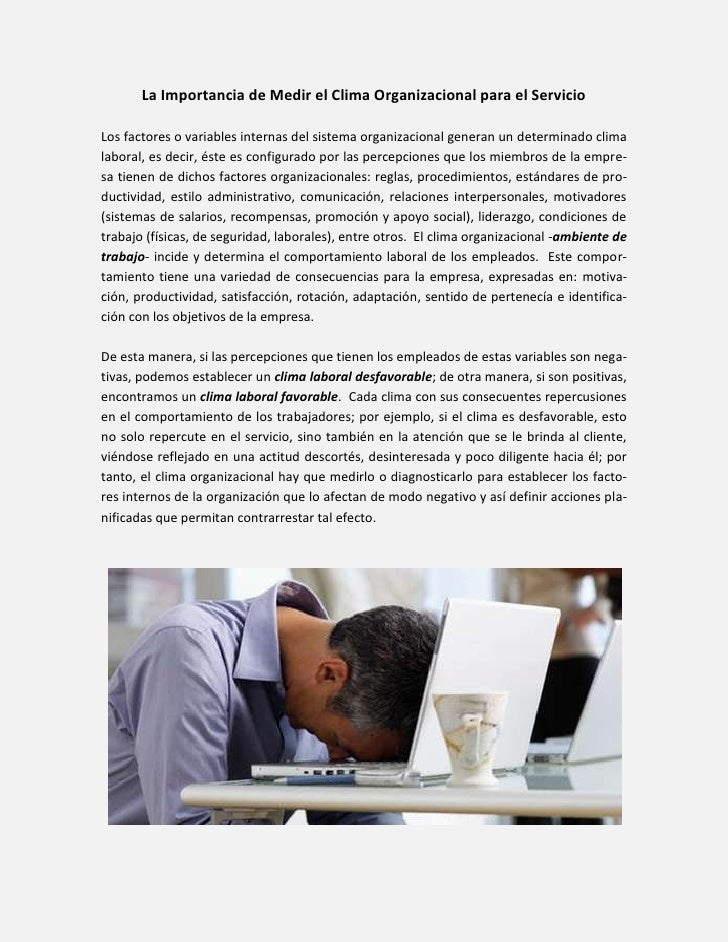 La Importancia de Medir el Clima Organizacional para el ServicioLos factores o variables internas del sistema organizacion...