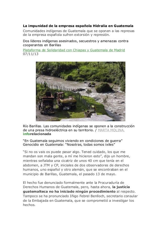 La impunidad de la empresa española Hidralia en Guatemala Comunidades indígenas de Guatemala que se oponen a las represas ...