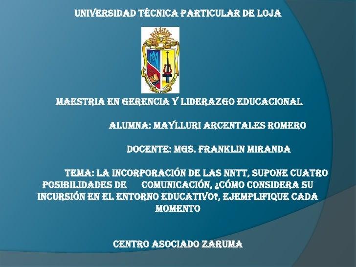 UNIVERSIDAD TÉCNICA PARTICULAR DE LOJA<br /> MAESTRIA EN GERENCIA Y LIDERAZGO EDUCACIONAL<br />                        ALU...
