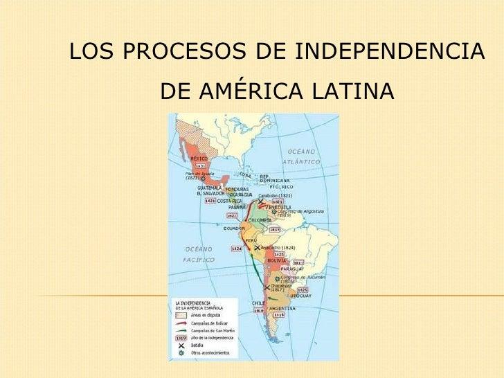 La independencia americana. Los Procesos de emancipacion en América Latina (america central, america del sur)