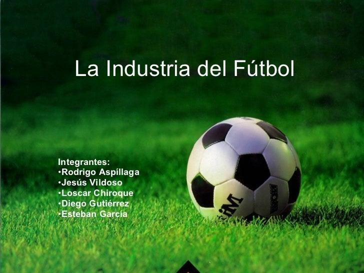 La industria del fútbol