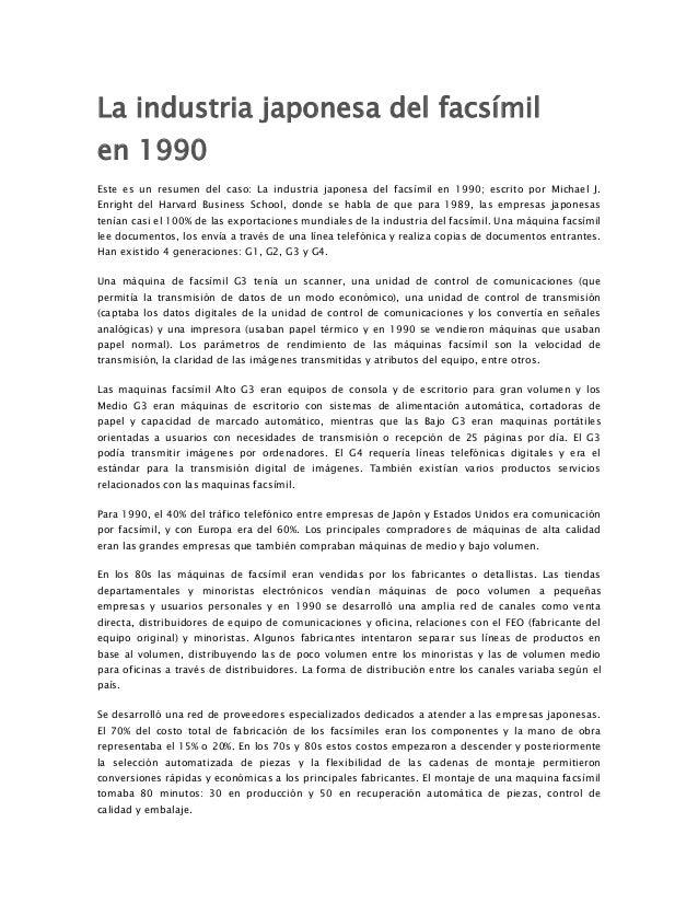 La industria japonesa del facsímil en 1990 Este es un resumen del caso: La industria japonesa del facsímil en 1990; escrit...