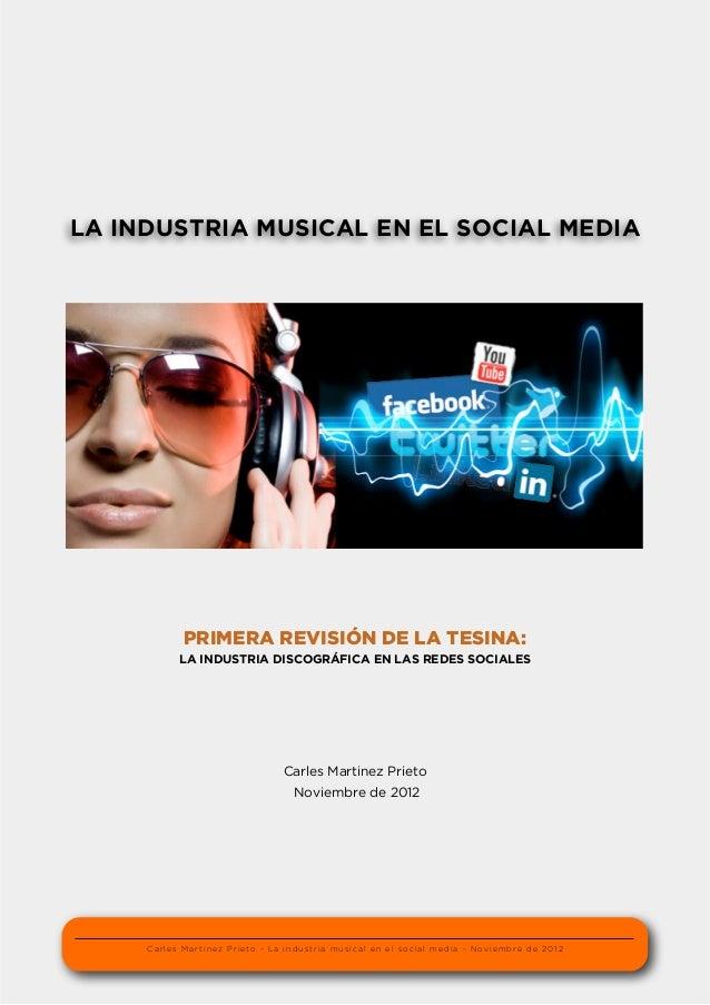 LA INDUSTRIA MUSICAL EN EL SOCIAL MEDIA            PRIMERA REVISIÓN DE LA TESINA:           LA INDUSTRIA DISCOGRÁFICA EN L...