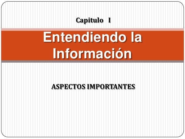 La  información   aspectos importantes