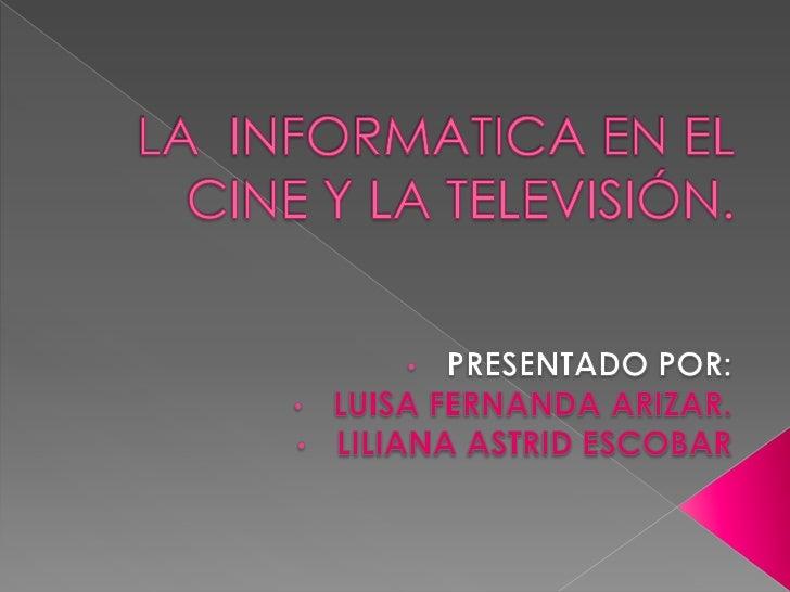 La  informatica en el cine y la televisión